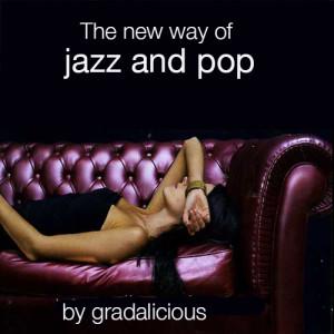 new-way of jazz&pop gradalisius